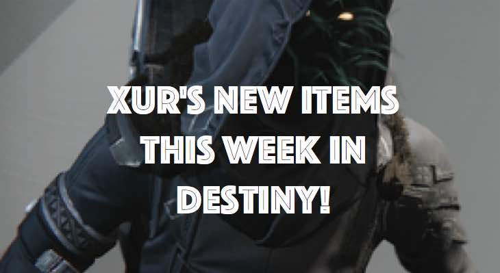 xur-new-items-this-week